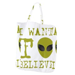 I Want To Believe Giant Grocery Tote