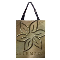You Are My Star Classic Tote Bag by NSGLOBALDESIGNS2