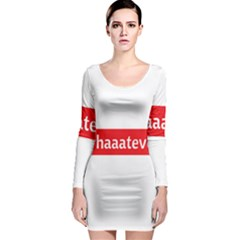 Whaaateva Long Sleeve Bodycon Dress