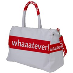 Whaaateva Duffel Travel Bag by digitalartjunkie