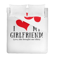 I Love My Girlfriend Duvet Cover Double Side (full/ Double Size) by digitalartjunkie