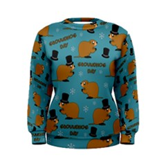 Groundhog Day Pattern Women s Sweatshirt