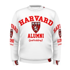 Harvard Alumni Just Kidding Men s Sweatshirt by Sudhe