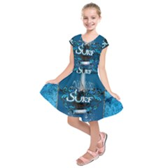 Sport, Surfboard With Water Drops Kids  Short Sleeve Dress by FantasyWorld7