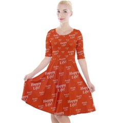Motivational Happy Life Words Pattern Quarter Sleeve A Line Dress