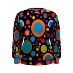 Colorful Circles Women s Sweatshirt