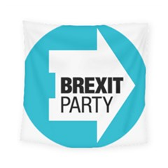 Logo Of Brexit Party Square Tapestry (small) by abbeyz71