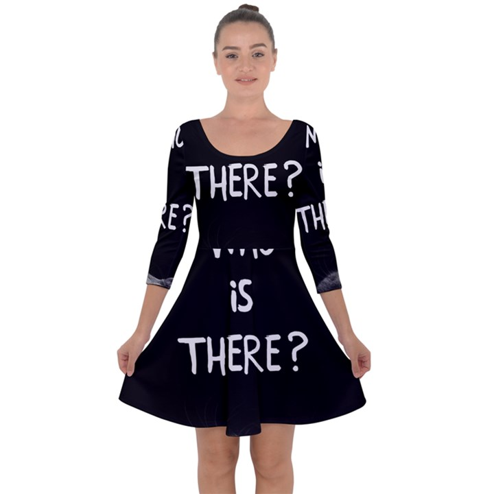 Who is there? Quarter Sleeve Skater Dress