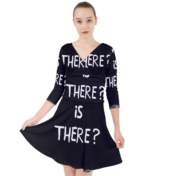 Who is there? Quarter Sleeve Front Wrap Dress