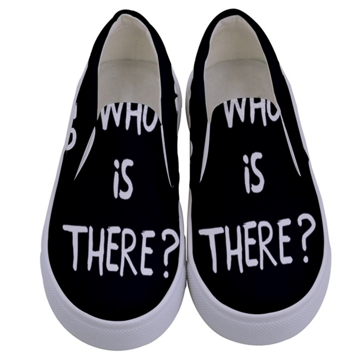 Who is there? Kids  Canvas Slip Ons