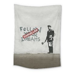 Banksy Graffiti Original Quote Follow Your Dreams Cancelled Cynical With Painter Medium Tapestry by snek
