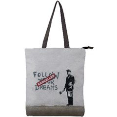Banksy Graffiti Original Quote Follow Your Dreams Cancelled Cynical With Painter Double Zip Up Tote Bag by snek