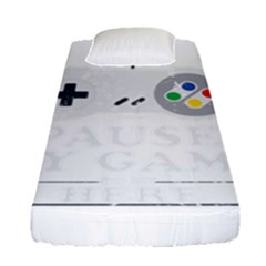 I Had To Pause My Game To Be Here Fitted Sheet (single Size) by ChezDeesTees