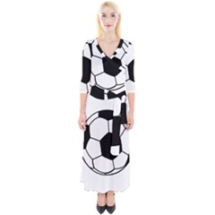 Soccer Lovers Gift Quarter Sleeve Wrap Maxi Dress by ChezDeesTees