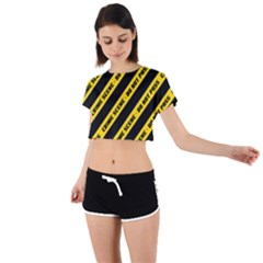 Warning Colors Yellow And Black - Police No Entrance 2 Tie Back Short Sleeve Crop Tee by DinzDas