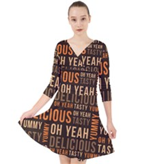 When Food Is Love Quarter Sleeve Front Wrap Dress