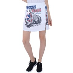 Choose To Be Tough & Chill Tennis Skirt