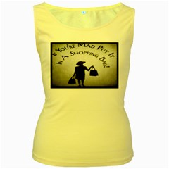 If You re Mad Tshirt Yellow Womens  Tank Top by SELINAPRINTS2