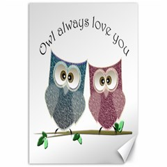 Owl Always Love You, Cute Owls 20  X 30  Unframed Canvas Print by DigitalArtDesgins