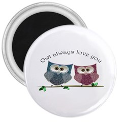 Owl Always Love You, Cute Owls Large Magnet (round) by DigitalArtDesgins