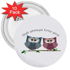 Owl Always Love You, Cute Owls 10 Pack Large Button (round)