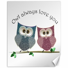 Owl Always Love You, Cute Owls 11  X 14  Unframed Canvas Print by DigitalArtDesgins