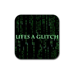 Lifes A Glitch Drink Coaster (square)