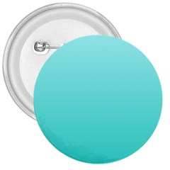 Celeste To Turquoise Gradient 3  Button by BestCustomGiftsForYou