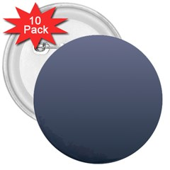 Cool Gray To Charcoal Gradient 3  Button (10 Pack) by BestCustomGiftsForYou