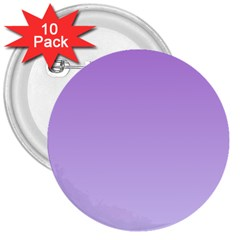 Lavender To Pale Lavender Gradient 3  Button (10 Pack) by BestCustomGiftsForYou