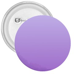 Pale Lavender To Lavender Gradient 3  Button by BestCustomGiftsForYou
