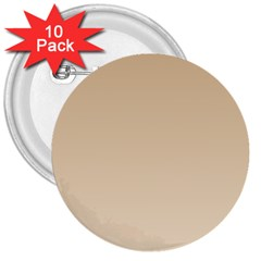 Tan To Champagne Gradient 3  Button (10 Pack) by BestCustomGiftsForYou