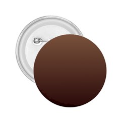 Chamoisee To Seal Brown Gradient 2 25  Button by BestCustomGiftsForYou