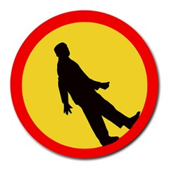 Walking Traffic Sign 8  Mouse Pad (round) by youshidesign