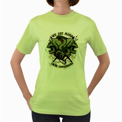 We Are More Womens  T Shirt (green) by Contest993860