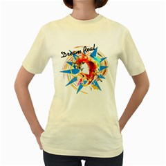 Dream Real  Womens  T Shirt (yellow) by Contest1755477