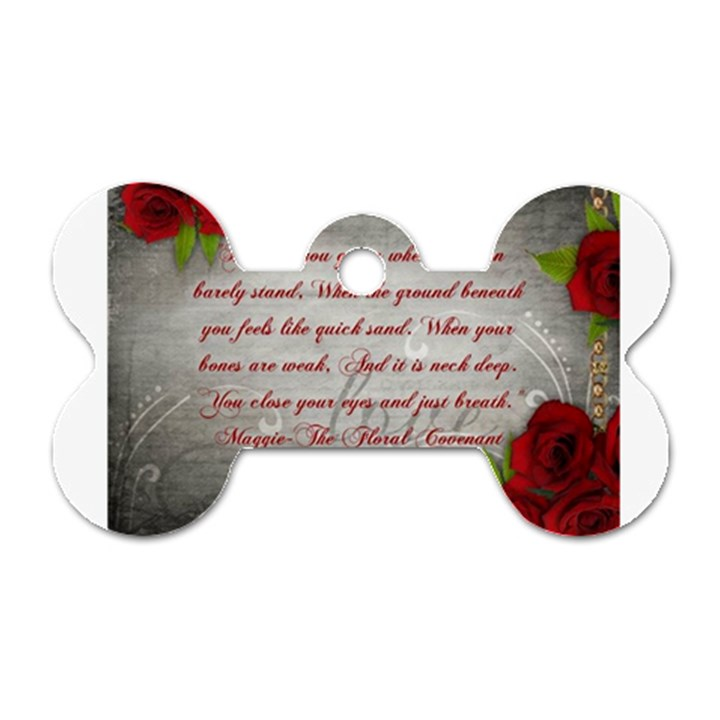 Maggie s Quote Dog Tag Bone (One Sided)