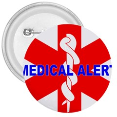 Medical Alert Health Identification Sign 3  Button