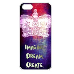 Imagine  Dream  Create  Apple Iphone 5 Seamless Case (white) by TheTalkingDead