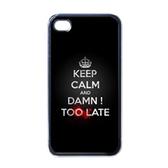 Too Late ! Apple Iphone 4 Case (black)