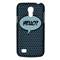 Hello Samsung Galaxy S4 Mini Hardshell Case  by PaolAllen2