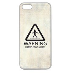 Warning: Haters Gonna Hate Apple Seamless Iphone 5 Case (clear) by Contest1775858