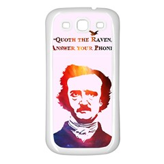 Qouth The Raven   Answer Your Phone (in Color)  Samsung Galaxy S3 Back Case (white)