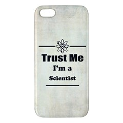 Trust Me I m A Scientist Iphone 5s Premium Hardshell Case