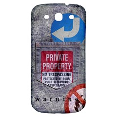 Warning Samsung Galaxy S3 S Iii Classic Hardshell Back Case by Contest1761904
