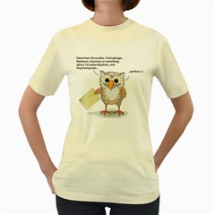 All Good   For An Owl  Womens  T Shirt (yellow)