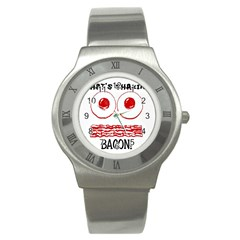 Whats Shakin Bacon? Stainless Steel Watch (slim) by Contest1804625