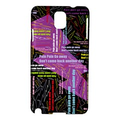 Pain Pain Go Away Samsung Galaxy Note 3 N9005 Hardshell Case