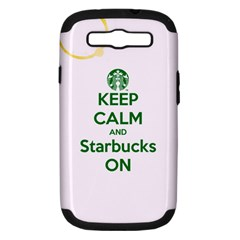 Keep Calm And Starbucks Samsung Galaxy S Iii Hardshell Case (pc+silicone) by TheTalkingDead