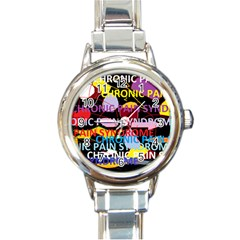 Chronic Pain Syndrome Round Italian Charm Watch by FunWithFibro
